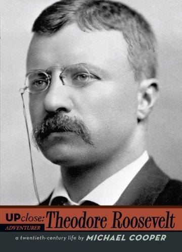 9780670011346: Theodore Roosevelt (Up Close)