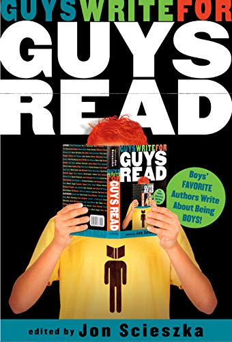 9780670011445: Guys Write for Guys Read: Boys' Favorite Authors Write About Being Boys