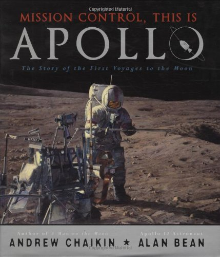Mission Control, This is Apollo: The Story: Chaikin, Andrew