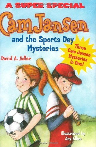 9780670011636: Cam Jansen: Cam Jansen and the Sports Day Mysteries: A Super Special