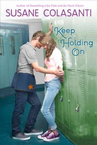 Keep Holding On: Colasanti, Susane