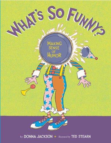 9780670012442: What's So Funny?: Making Sense of Humor