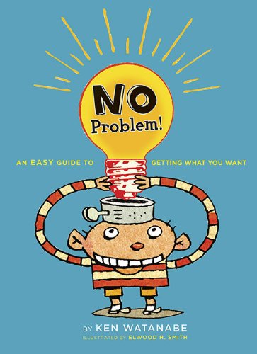 9780670012541: No Problem: An Easy Guide to Getting What You Want