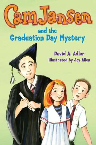 9780670012565: Cam Jansen: Cam Jansen and the Graduation Day Mystery #31
