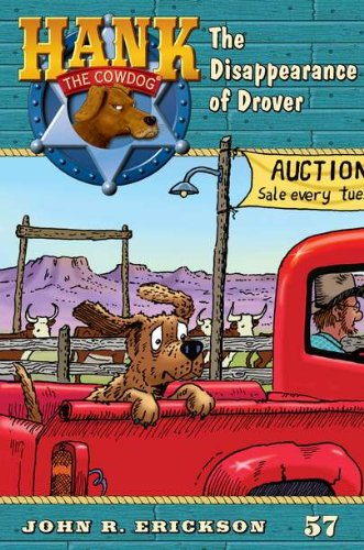 9780670012664: The Disappearence of Drover #57 (Hank the Cowdog)