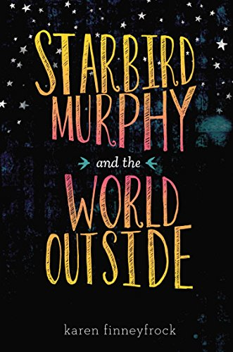 9780670012763: Starbird Murphy and the World Outside