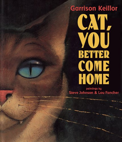 9780670012770: Cat, You Better Come Home