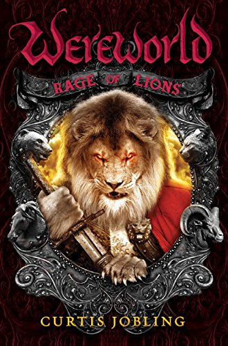 Rage of Lions (Wereworld): Jobling, Curtis