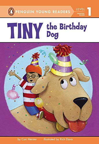 9780670014132: Tiny the Birthday Dog (Penguin Young Readers: Level 1)