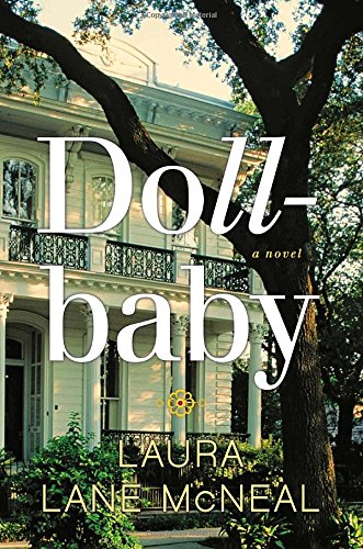 Dollbaby: A Novel: McNeal, Laura Lane