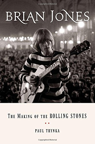 9780670014743: Brian Jones: The Making of the Rolling Stones