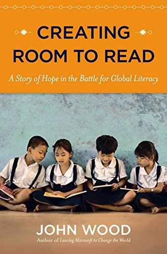 9780670015436: Creating Room to Read: A Story of Hope in the Battle for Global Literacy