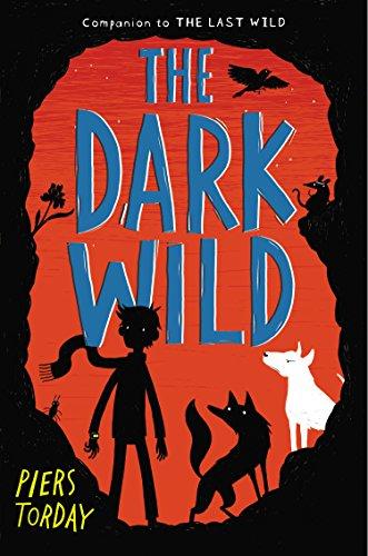 9780670015559: The Dark Wild (Last Wild)