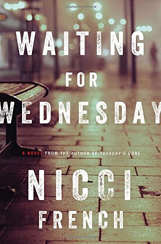 9780670015771: Waiting for Wednesday: A Frieda Klein Mystery