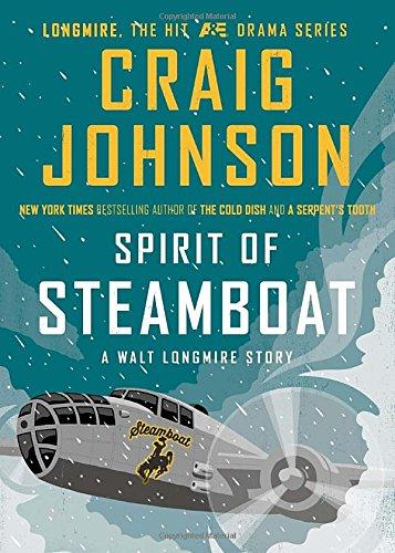 9780670015788: Spirit of Steamboat: A Walt Longmire Story