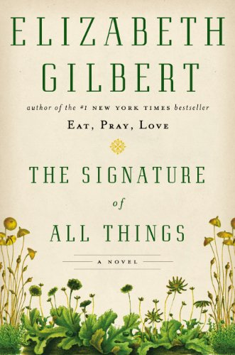 9780670015856: The signature of all things.
