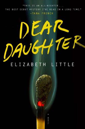 Dear Daughter (Signed First Edition): Elizabeth Little