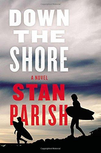 9780670016426: Down the Shore: A Novel