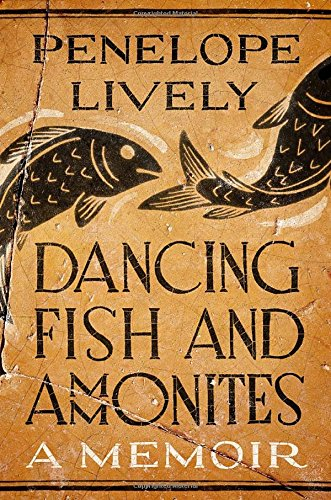 9780670016556: Dancing Fish and Ammonites: A Memoir