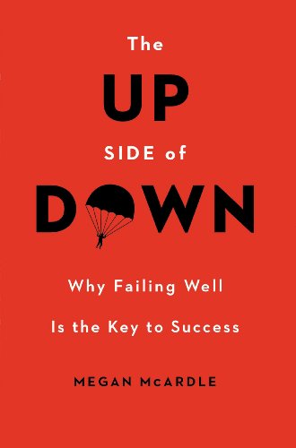 9780670017164: up side of down, the: why failing well is the key to success