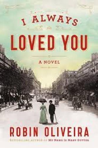 9780670017195: I Always Loved You: A Novel