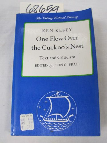 an analysis of the viking critical library edition of ken keseys one flew over the cuckoos nest Understanding the machine: kesey's one flew over the in 1962 by viking press, ken kesey's most acclaimed and successful novel, one flew over the cuckoo's nest.