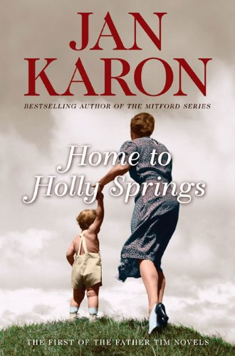 9780670018253: Home to Holly Springs (Father Tim Novels)