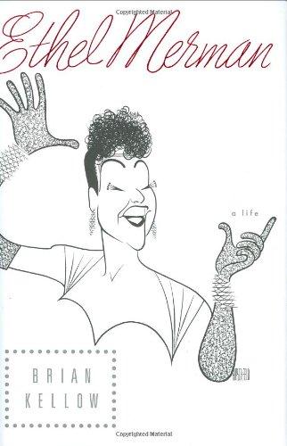 9780670018291: Ethel Merman: A Life