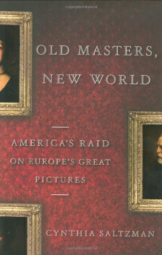 9780670018314: Old Masters, New World