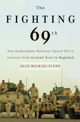 9780670018437: The Fighting 69th: One Remarkable National Guard Unit's Journey from Ground Zero to Baghdad