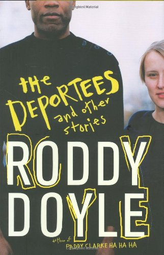 9780670018451: The Deportees: And Other Stories