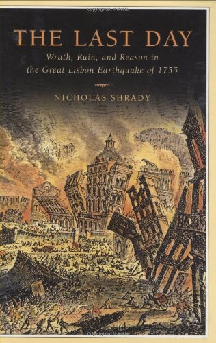 9780670018512: The Last Day: Wrath, Ruin, and Reason in the Great Lisbon Earthquake of 1755