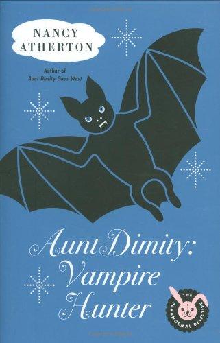 9780670018543: Aunt Dimity: Vampire Hunter