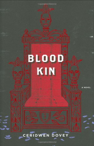 Blood Kin (Signed First Edition): Ceridwen Dovey
