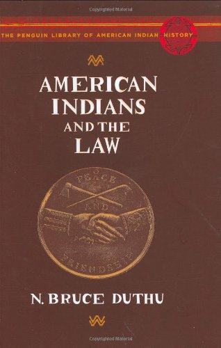 9780670018574: American Indians and the Law: The Penguin Library of American Indian History (Penguin's Library of American Indian History)