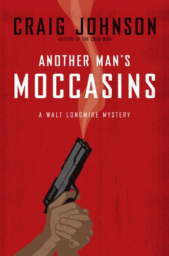 9780670018611: Another Man's Moccasins (Walt Longmire Mysteries)