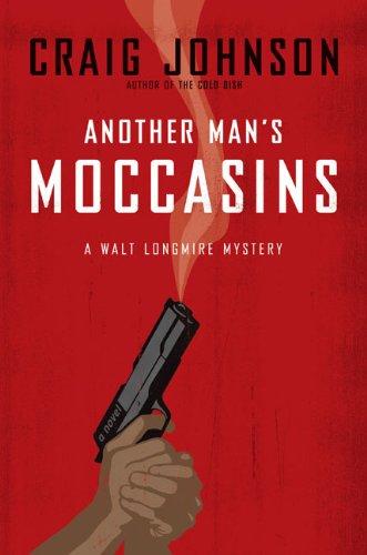 9780670018611: Another Man's Moccasins: A Walt Longmire Mystery (Walt Longmire Mysteries)