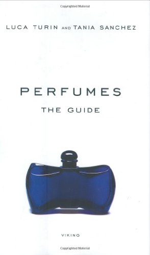 Perfumes: The Guide: Sanchez, Tania, Turin,