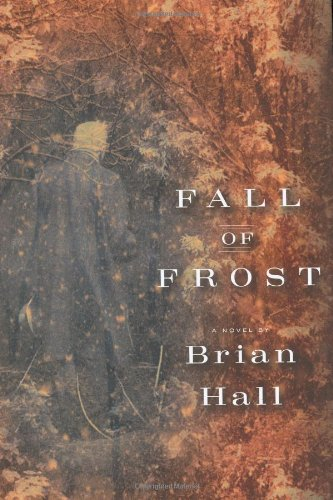 9780670018666: Fall of Frost: A Novel