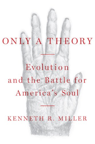 9780670018833: Only a Theory: Evolution and the Battle for America's Soul