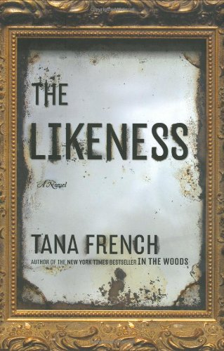 The Likeness (Signed First Edition): TANA FRENCH