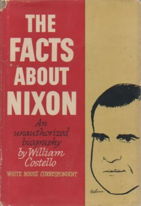 Facts about Nixon: 2: William Costello