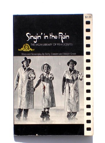 9780670019465: Singin' in the Rain (MGM Library of film Scripts)