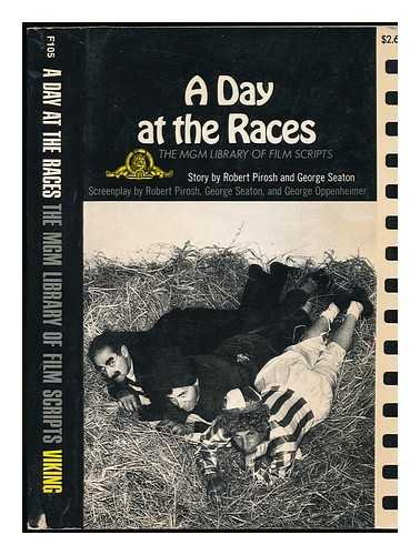 A Day at the Races: Robert Pirosh; George