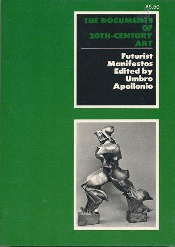 9780670019663: Futurist Manifestos: (The Documents of 20th-century art)