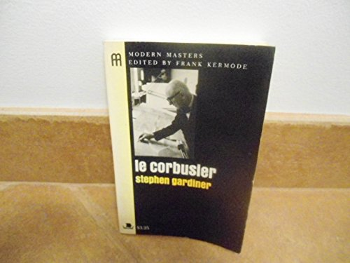 9780670019854: Le Corbusier (Modern masters)