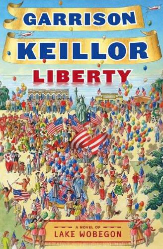 9780670019915: Liberty: A Lake Wobegon Novel