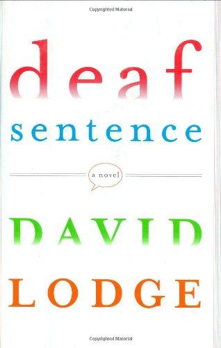 9780670019922: Deaf Sentence: A Novel