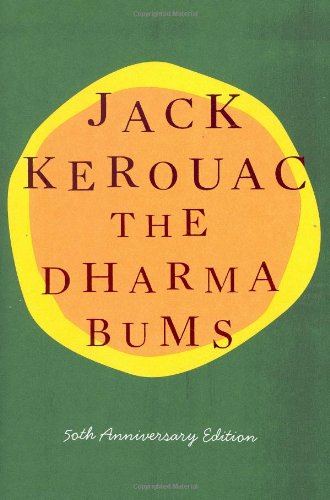 9780670019939: The Dharma Bums: 50th Anniversary Edition