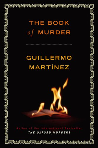 The Book of Murder: Martinez, Guillermo Trans. By Sonia Soto